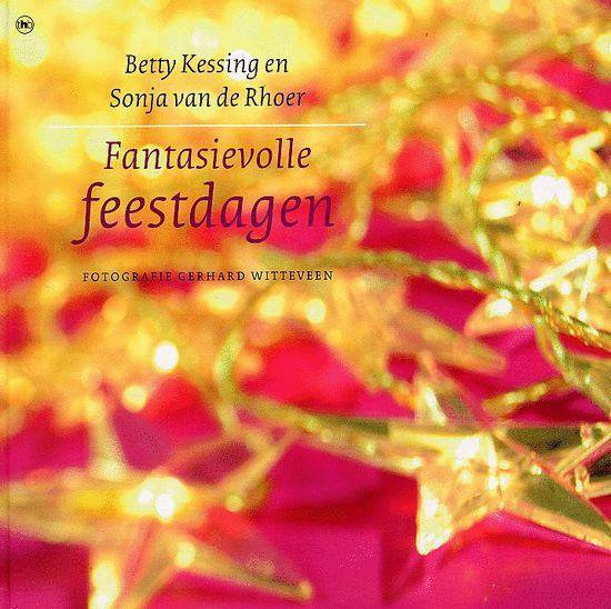 Fantasievolle Feestdagen - Betty Kessing |