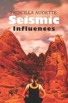 Seismic Influences