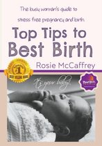 Top Tips to Best Birth