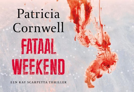 Fataal weekend DL - Patricia Cornwell |
