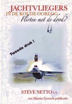 Boek cover Jachtvliegers In De Koude Oorlog, Flirten Met De Dood? van Steve Netto