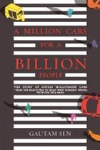 A MILLION CARS FOR A BILLION PEOPLE