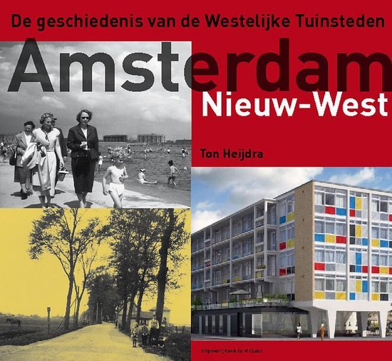 Amsterdam Nieuw-West - Ton Heijdra   Fthsonline.com