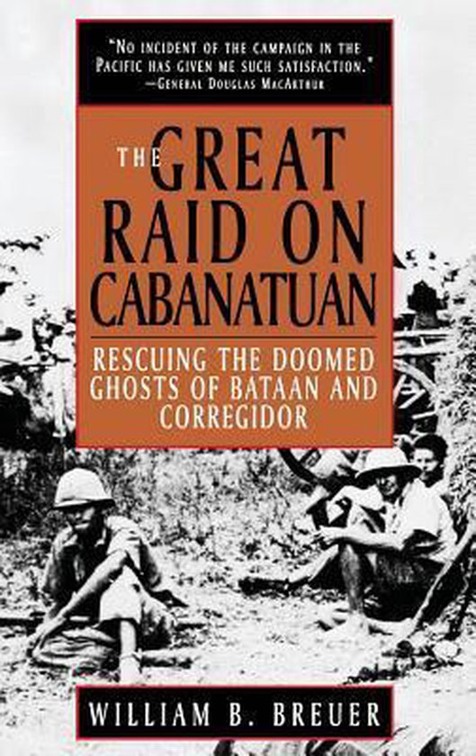 The Great Raid on Cabanatuan