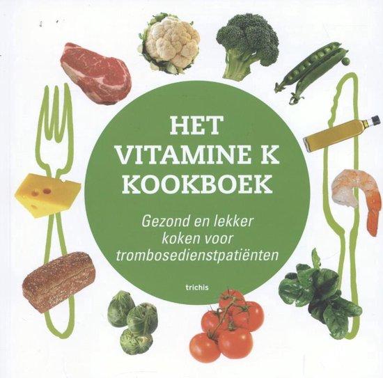 Het vitamine K kookboek - Hugo Ten Cate | Readingchampions.org.uk