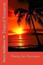 Tropical Testament
