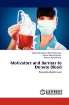 Motivators and Barriers to Donate Blood
