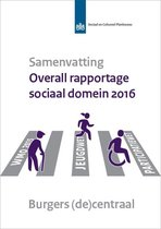 SCP-publicatie 2017-23 - Samenvatting - Overall rapportage sociaal domein 2016