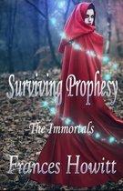 Surviving Prophesy