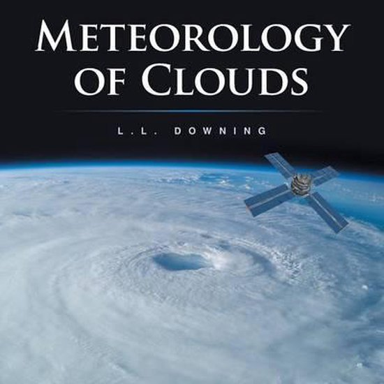 Meteorology of Clouds