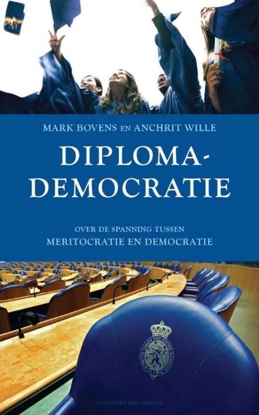 Diplomademocratie - Mark Bovens  