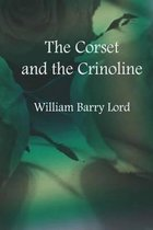 The Corset and the Crinoline