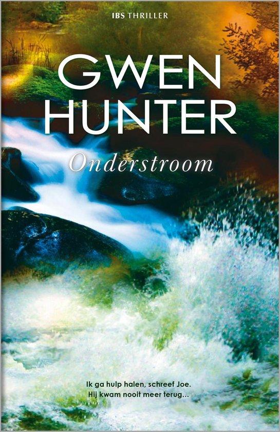 Onderstroom - Gwen Hunter |