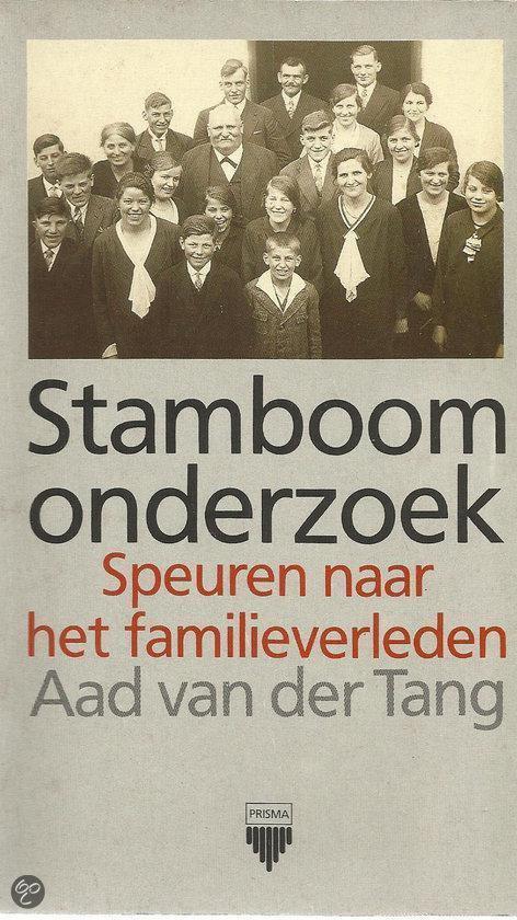 Stamboomonderzoek - Aad van der Tang |