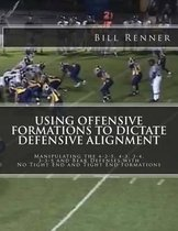 Using Offensive Formations to Dictate Defensive Alignment