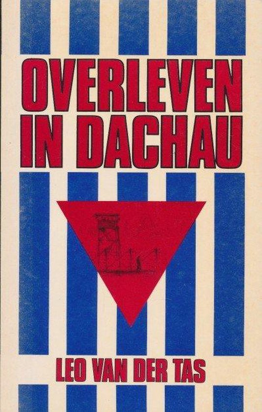OVERLEVEN IN DACHAU - Van der Tas | Readingchampions.org.uk