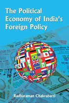 The Political Economy of India's Foreign Policy