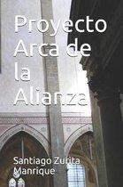 Proyecto Arca de la Alianza