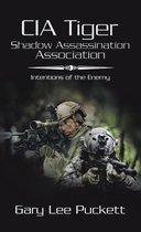 Cia Tiger Shadow Assassination Association
