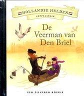 Hollandse Helden 9 - Coppelstock - Zilveren boekje - De Veerman van Den Briel