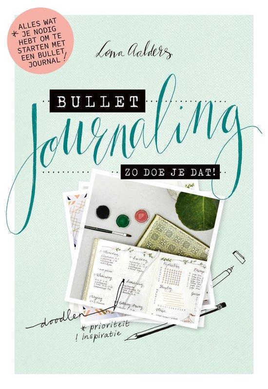 Boek cover Bullet journaling: zo doe je dat! van Lona Aalders (Paperback)