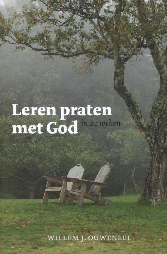 Leren praten met God - Willem J. Ouweneel   Fthsonline.com
