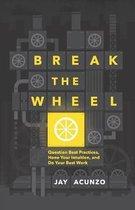 Break the Wheel