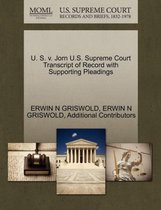 U. S. V. Jorn U.S. Supreme Court Transcript of Record with Supporting Pleadings