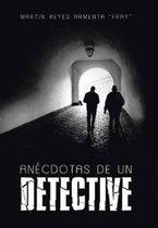 An cdotas de Un Detective