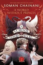 The School for Good and Evil #2