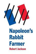 Napoleon's Rabbit Farmer