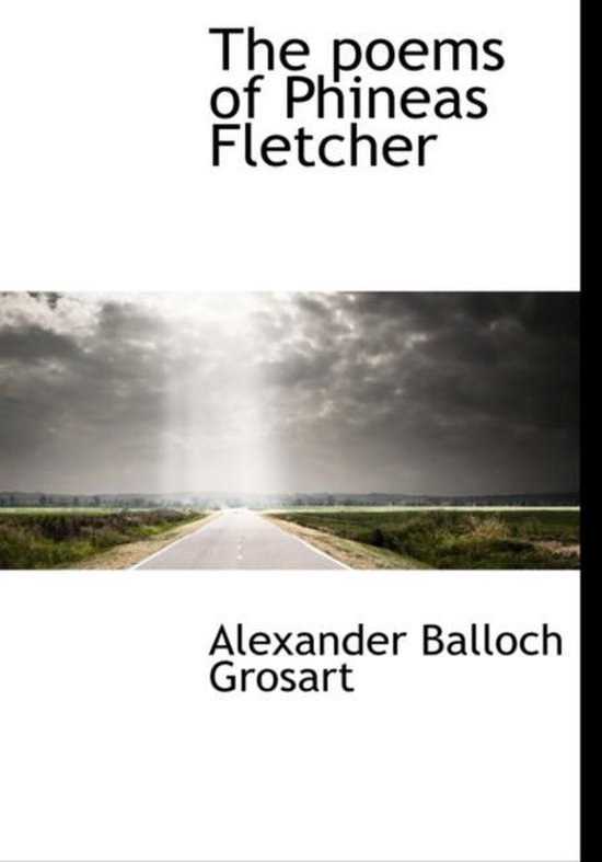 The Poems of Phineas Fletcher