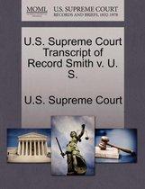 U.S. Supreme Court Transcript of Record Smith V. U. S.