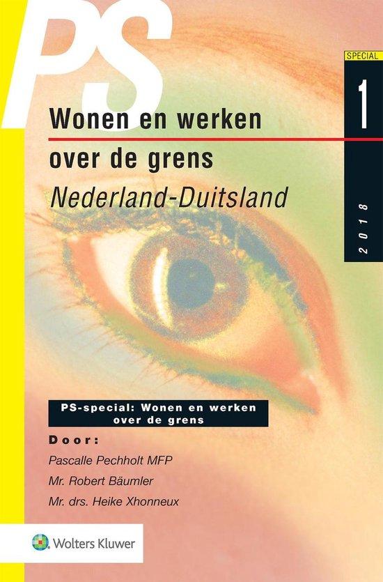 PS-special - Wonen en werken over de grens - Wolters Kluwer Nederland B.V. |