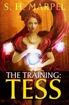 The Training: Tess