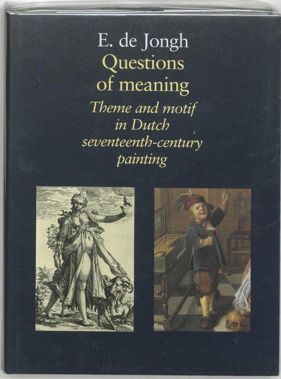 Questions Of Meaning - E.De Jongh  