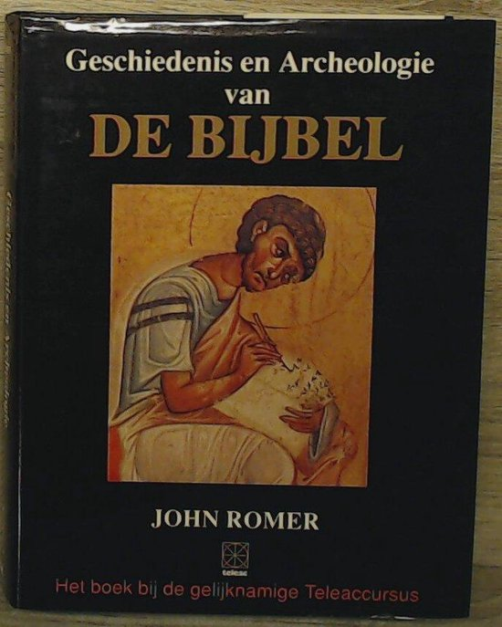 Geschiedenis en archeologie van de bijbel - John Rothchild pdf epub