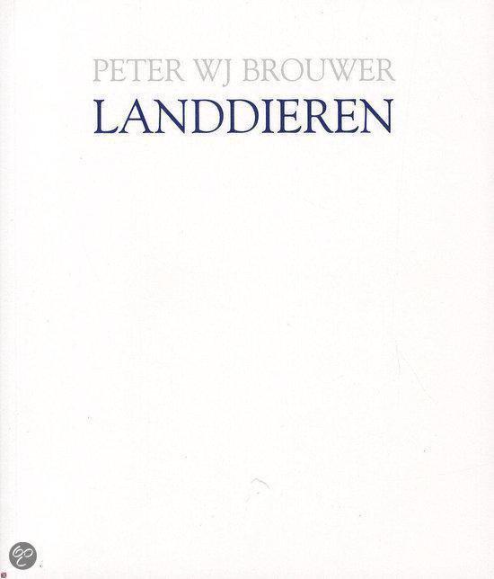 Landdieren - Peter W.J. Brouwer 1965- | Readingchampions.org.uk