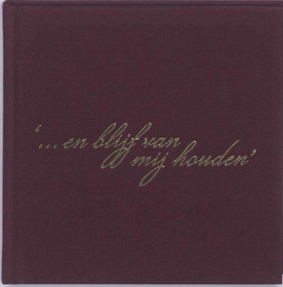 Cover van het boek ''... en blijf van mij houden'' van C. Cuypers