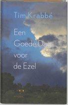 Boek cover Een Goede Dag Voor De Ezel van Tim Krabbé