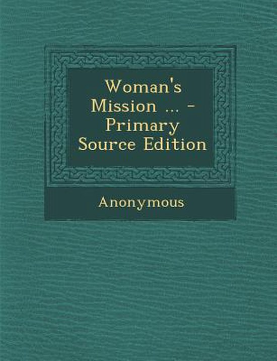 Woman's Mission ...