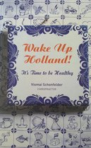Wake up Holland!