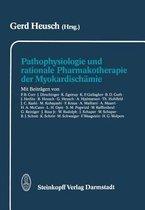 Pathophysiologie und Rationale Pharmakotherapie Der Myokardischamie