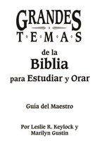 Grandes temas de la Biblia para Estudiar y Orar
