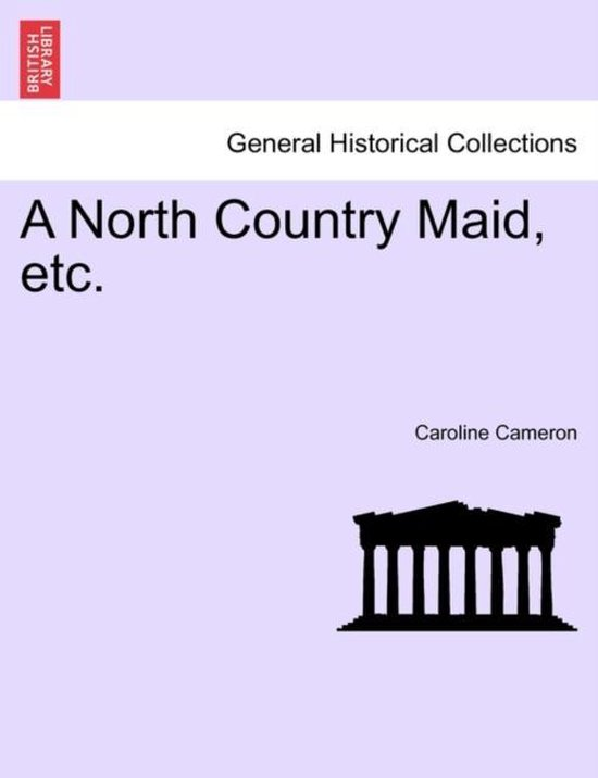 A North Country Maid, Etc.