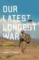 Boek cover Our Latest Longest War van aaron b. oconnell