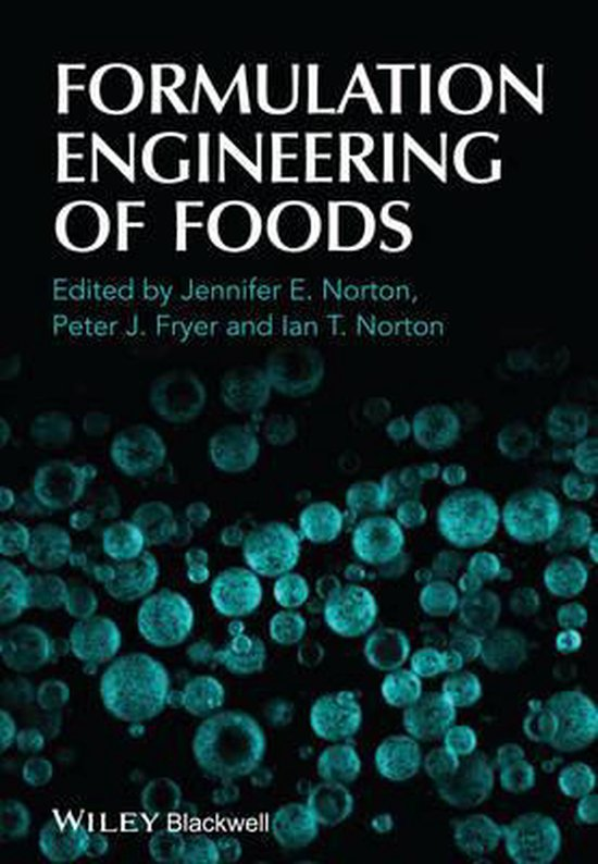 Formulation Engineering of Foods