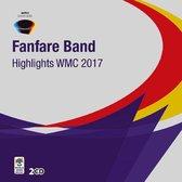Highlights Wmc 2017 - Fanfare Band