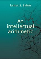 An Intellectual Arithmetic