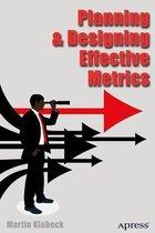 Planning and Designing Effective Metrics